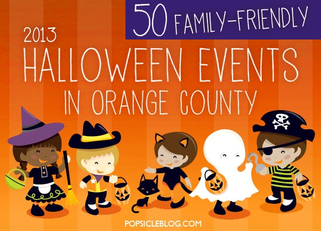 50 Orange County Halloween Events for Kids and Families - Popsicle ...