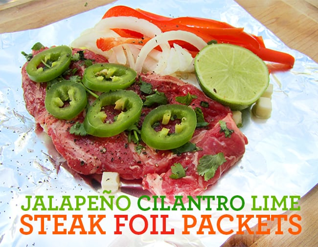 Jalapeño Cilantro Lime Steak Foil Packets
