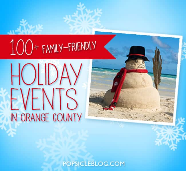 100-holiday-events-activities-in-orange-county-2015