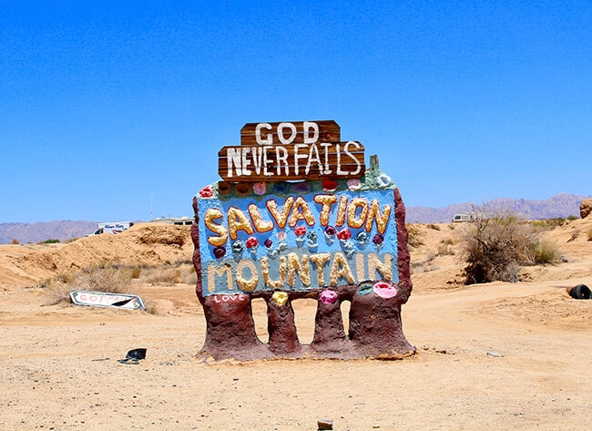 God Never Fails at Salvation Mountain