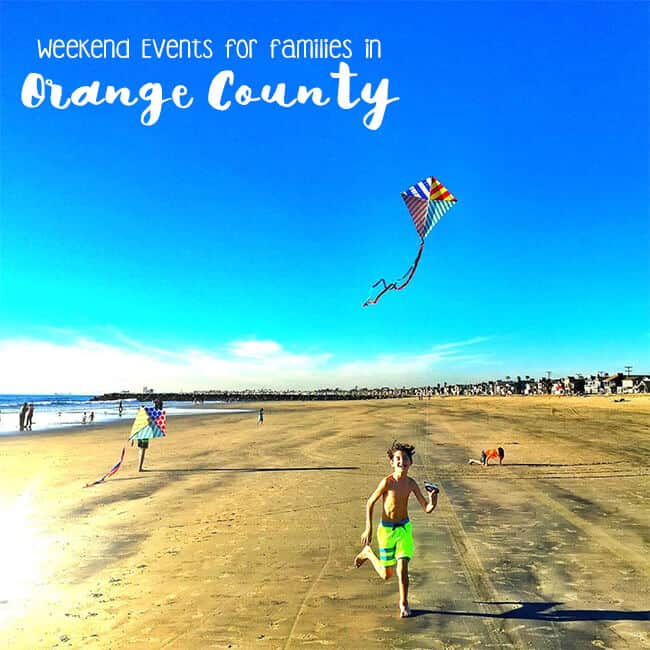 Weekend Events for Families in Orange County