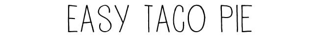 easy-taco-pie