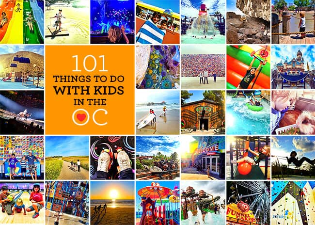 101 Things To Do With Kids In Orange County
