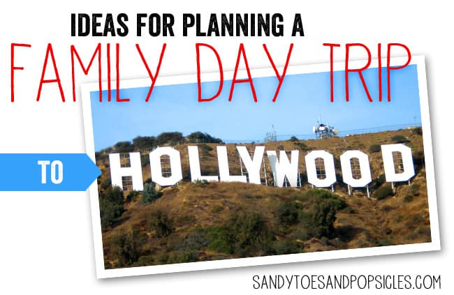 Ideas for Planning a Family Day Trip to Hollywood