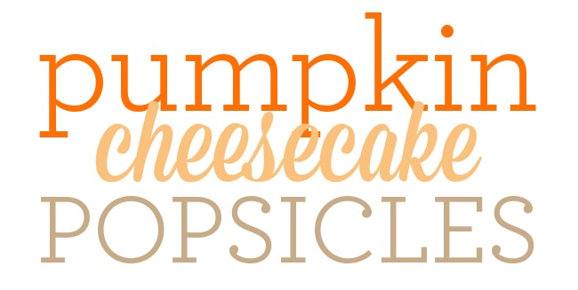 best-pumpkin-cheesecake-popsicles