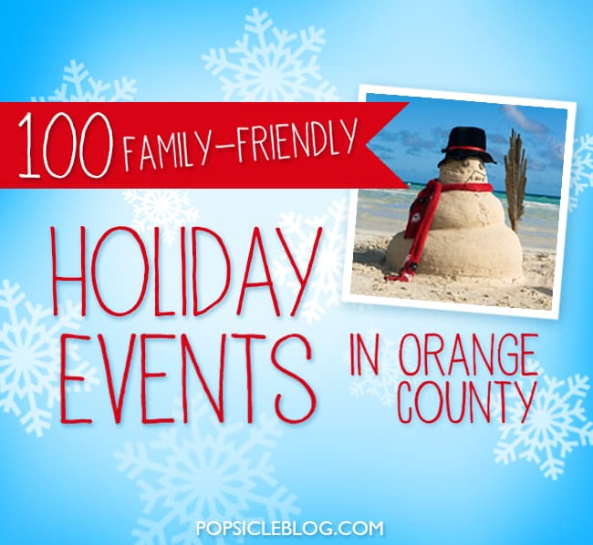100 Christmas and Holiday Events in Orange County
