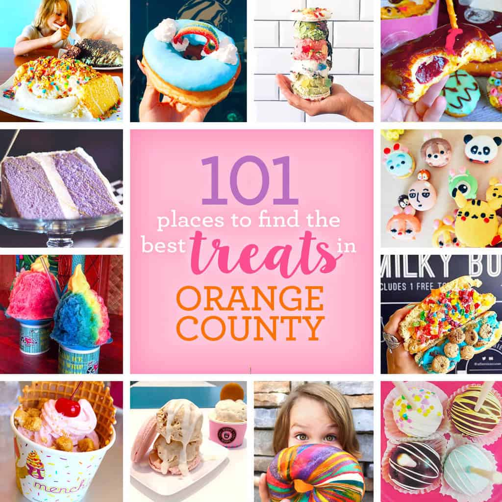 101 Places To Find The Best Treats In Orange County
