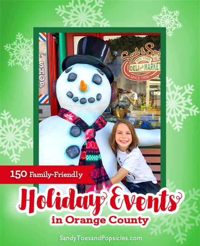 723bc26ab 150 Christmas and Holiday Family Events in Orange County - Popsicle Blog